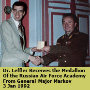 Dr. Leffler Receives the Medallion of the Russian Air Force Academy from General-Major Markov