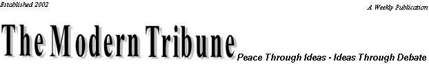 The Modern Tribune - Peace Through Ideas - Ideas Through Debate